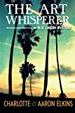 Book Cover The Art Whisperer (An Alix London Mystery)