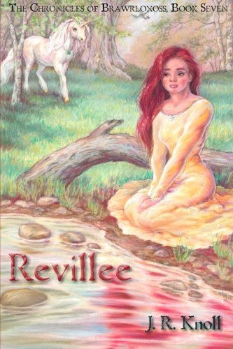 Book Cover Revillee: The Chronicles of Brawrloxoss, Book Seven