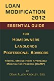 Book Cover Loan Modification 2012: Essential Guide for Homeowners Landlords Professional Advisors
