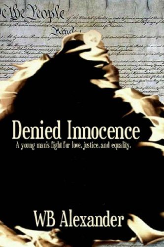 Book Cover Denied Innocence: A Young Man's Fight for Love, Justice and Equality