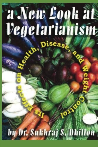 Book Cover A New Look at Vegetarianism: Its Positive Effects on Health and Disease Control
