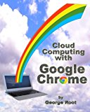 Book Cover Cloud Computing with Google Chrome