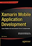 Book Cover Xamarin Mobile Application Development: Cross-Platform C# and Xamarin.Forms Fundamentals