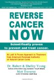 Book Cover REVERSE CANCER NOW: Scientifically proven to prevent and treat cancer