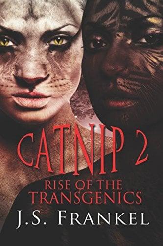 Rise of the Transgenics (Catnip)