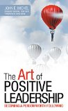 Book Cover The Art of Positive Leadership