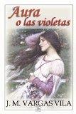 Book Cover Aura o las violetas (Spanish Edition)