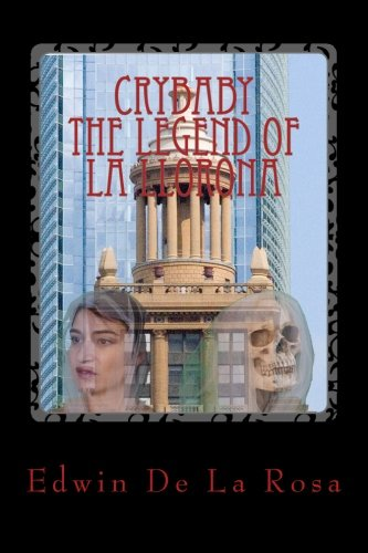 Book Cover Crybaby The Legend of La Llorona