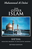 Book Cover The Other Islam: Shi'ism: From Idol-Breaking to Apocalyptic Mahdism, Revised Edition