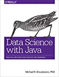 Book Cover Data Science with Java: Practical Methods for Scientists and Engineers