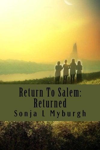 Return To Salem: Returned (The Return Collection) (Volume 1)