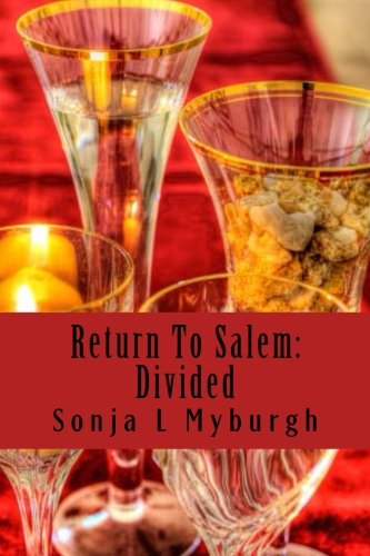 Return To Salem: Divided (The Return Collection)