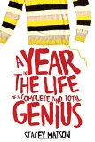 Book Cover A Year in the Life of a Complete and Total Genius (The Arthur Bean Stories)