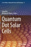 Book Cover Quantum Dot Solar Cells (Lecture Notes in Nanoscale Science and Technology)