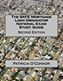Book Cover The SAFE Mortgage Loan Originator National Exam Study Guide: Second Edition