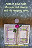 Book Cover Allah in Love with Mohammad sawaw and his Progeny asws