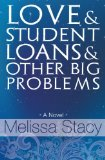Book Cover Love and Student Loans and Other Big Problems