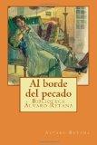 Book Cover Al borde del pecado (Biblioteca Álvaro Retana) (Volume 4) (Spanish Edition)