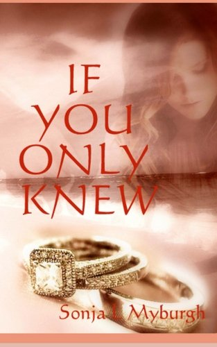 If You Only Knew: #1 (Volume 1)