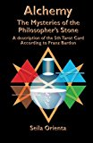 Book Cover Alchemy ? The Mysteries of the  Philosopher's Stone: Revelation of the 5th Tarot Card According to Franz Bardon