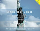 Book Cover Sharia-ism is Here: The Battle to Control Women - and Everyone Else.