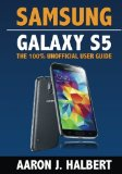Book Cover Samsung Galaxy S5: The 100% Unofficial User Guide