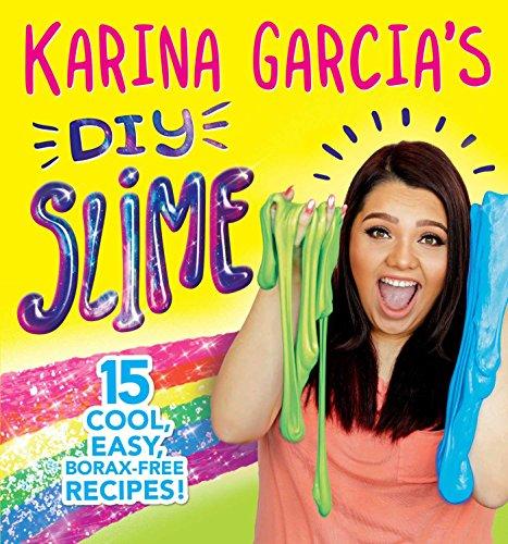 Karina Garcia's DIY Slime by Karina Garcia