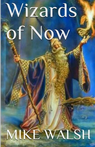 Wizards of Now