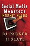 Book Cover Social Media Monsters: Internet Killers