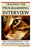 Book Cover Cracking The Programming Interview: 2000+ Java Que. & Ans. || 500+ Tips & Non-Technical Interview Questions & Answers.