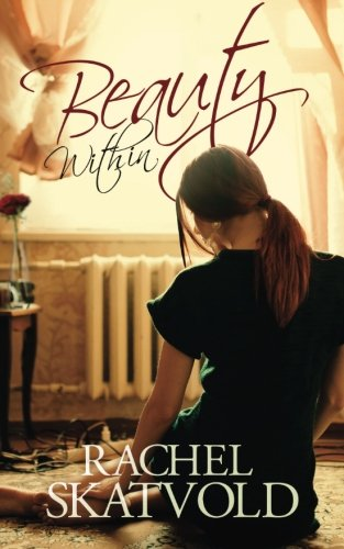 Book Cover Beauty Within (A Riley Family Legacy Novella, Book 1) (Riley Family Legacy Novellas) (Volume 1)
