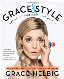 Book Cover Grace & Style: The Art of Pretending You Have It