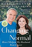 Book Cover Changing Normal: How I Helped My Husband Beat Cancer