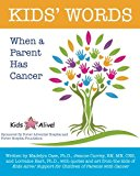 Book Cover Kids' Words When a Parent Has Cancer