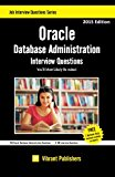 Book Cover Oracle Database Administration Interview Questions You'll Most Likely Be Asked (Interview Questions Series) (Volume 1)
