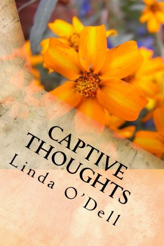 Book Cover Captive Thoughts: Because We Are All Serving Time.