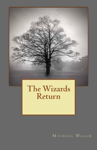 The Wizards Return