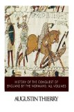 Book Cover History of the Conquest of England by the Normans: All Volumes