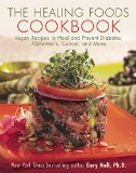 Book Cover The Healing Foods Cookbook: Vegan Recipes to Heal and Prevent Diabetes, Alzheimer's, Cancer, and More