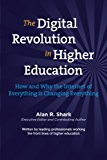 Book Cover The Digital Revolution in HIgher Education: The How & Why the Internet of Everything is Changing Everything