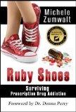 Book Cover Ruby Shoes: Surviving Prescription Drug Addiction