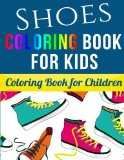 Book Cover Shoes Coloring Book for Kids: Coloring Book for Children