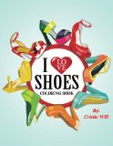 Book Cover I Love Shoes: Coloring Book
