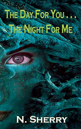 Book Cover The Day for You the Night for Me: A Deal with the Devil (Volume 1)