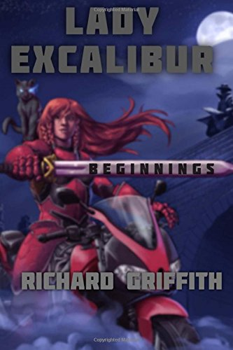 Book Cover Lady Excalibur, Beginnings (Volume 1)