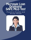 Book Cover Mortgage Loan Originator SAFE MLO Test Practice Exams and Study Guide