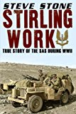 Book Cover Stirling Work: The Story of the SAS in WWII