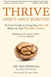 Book Cover Thrive Don't Only Survive: Dr.Geo's Guide to Living Your Best Life Before & After Prostate Cancer