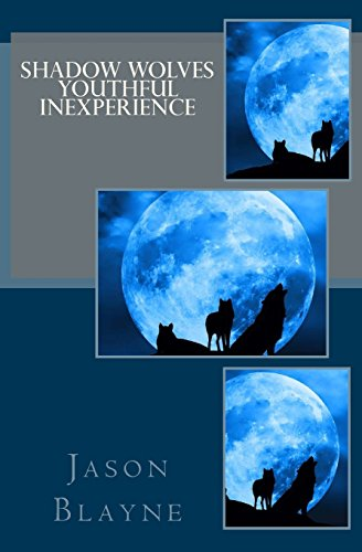 Book Cover Shadow Wolves Youthful Inexperience