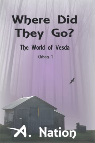 Book Cover Where Did They Go?: The World of Vesda (Urban)
